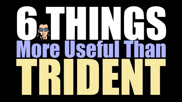 6 Things More Useful Than Trident