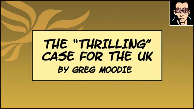 "The ""Thrilling"" Case For The UK"