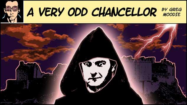 A Very Odd Chancellor