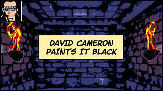 David Cameron Paints It Black