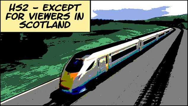 HS2 – Except For Viewers In Scotland