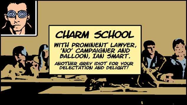 Charm School With Ian Smart
