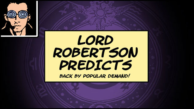 Lord Robertson Predicts