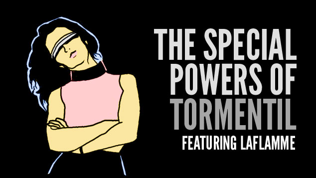 The Special Powers Of Tormentil