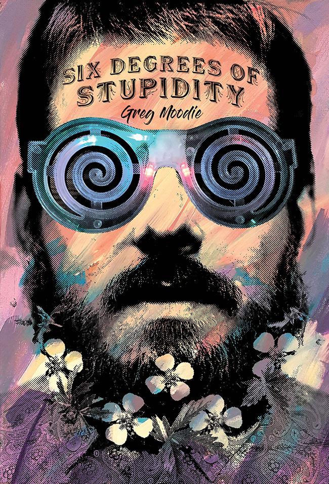 Six Degrees Of Stupidity