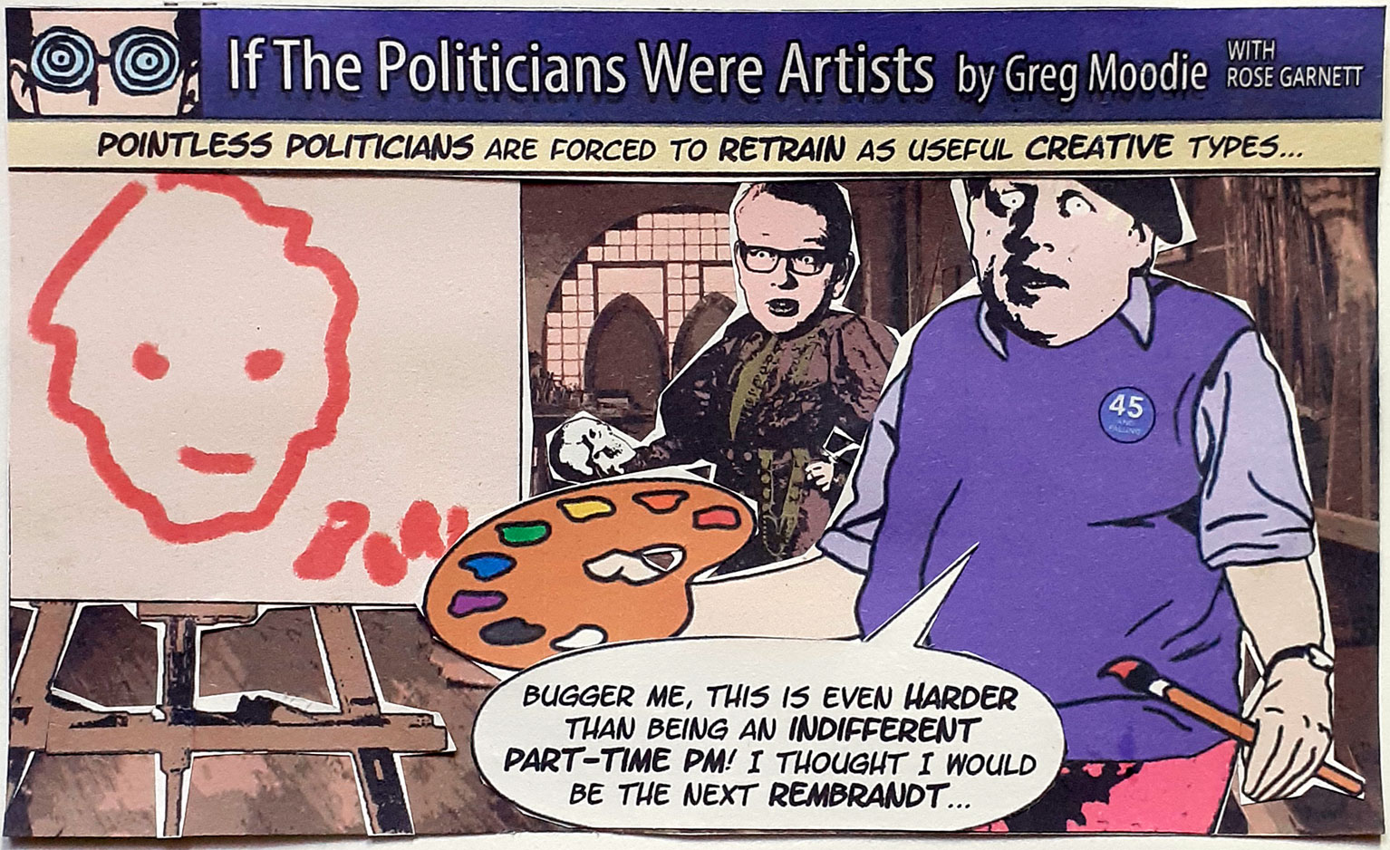 If The Politicians Were Artists