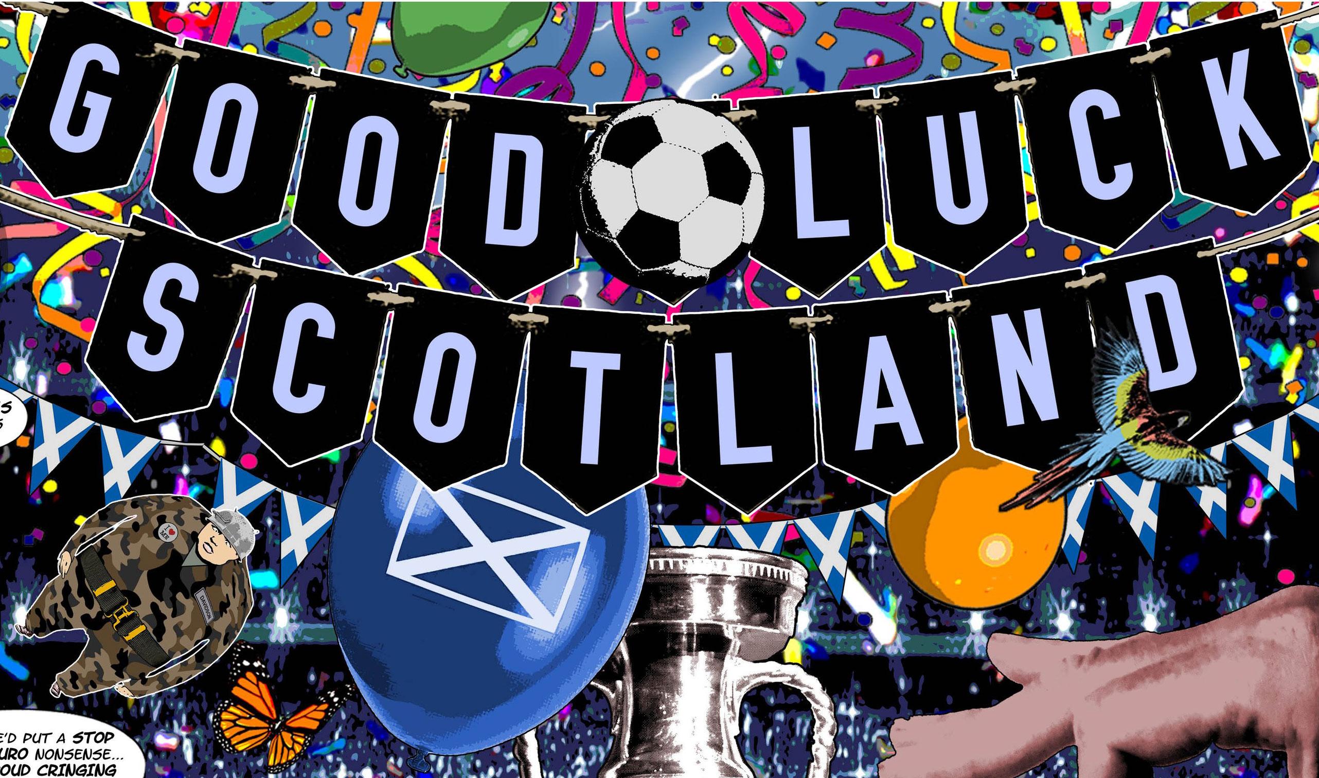 Good Luck Scotland